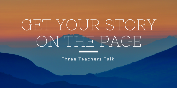 Get Your Story on The Page (1)