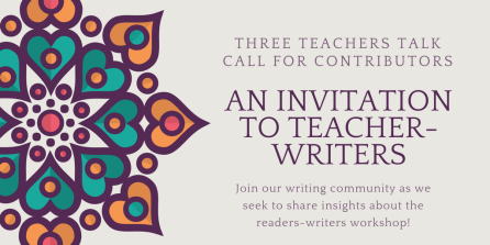 Three Teachers Talk _Call for contributors